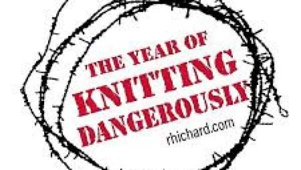 The Year Of Knitting Dangerously